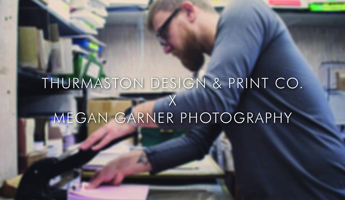 Thurmaston Design & Print Co. X Megan Garner Photography