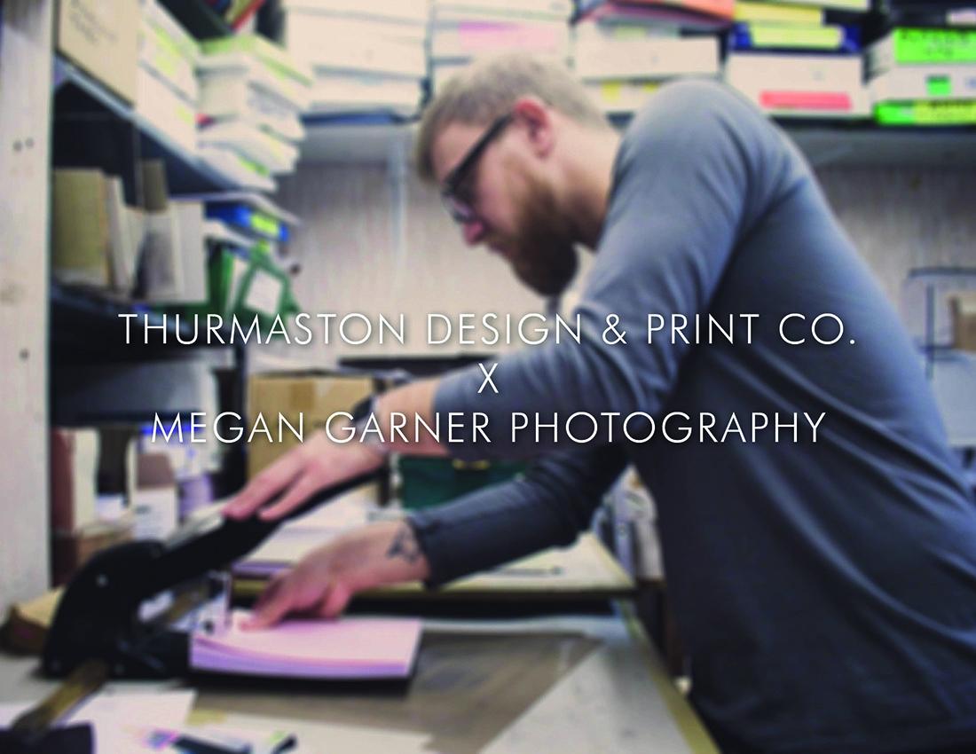 Thurmaston Design & Print Co. X Megan Garner Photography